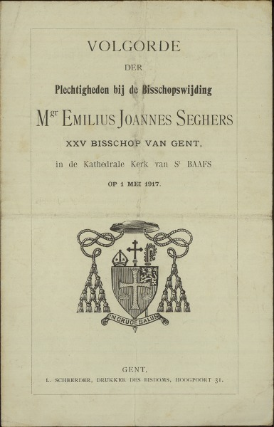 Image from object titled Volgorde der plechtigheden bij de Bisschopswijding Mgr. Emilius Joannes Seghers, XXV Bisschop van Gent, in de Kathedrale Kerk van St-Baafs, op 1 mei 1917