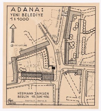 Image from object titled Stadtplanung in Adana. Neues Rathaus und Straßendurchbruch. Spätere Fassung