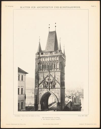 Karlsbrücke, Prag. (Aus: Blätter für Architektur und Kunsthandwerk, 10. Jg., 1897, Tafel 9.)
