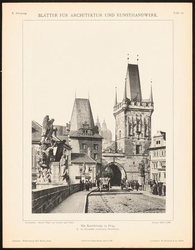Karlsbrücke, Prag. (Aus: Blätter für Architektur und Kunsthandwerk, 10. Jg., 1897, Tafel 10.)