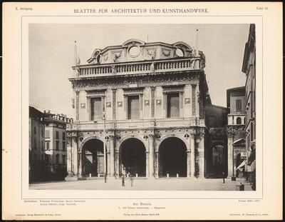Palazzo communale, Brescia. (Aus: Blätter für Architektur und Kunsthandwerk, 10. Jg., 1897, Tafel 15.)