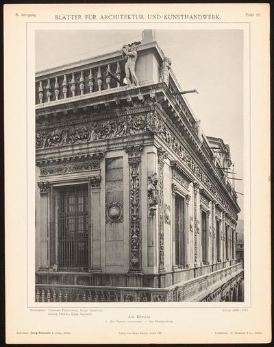 Palazzo communale, Brescia. (Aus: Blätter für Architektur und Kunsthandwerk, 10. Jg., 1897, Tafel 17.)
