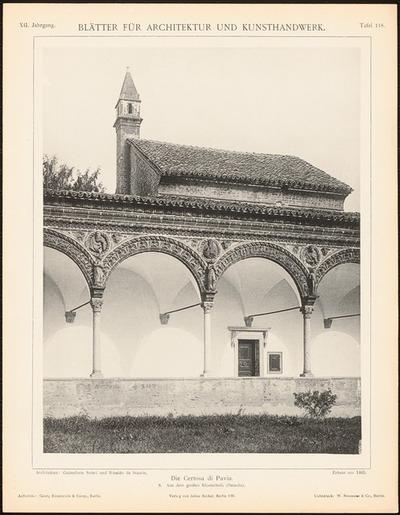 Kloster Certosa di Pavia. (Aus: Blätter für Architektur und Kunsthandwerk, 12. Jg., 1899, Tafel 118.)