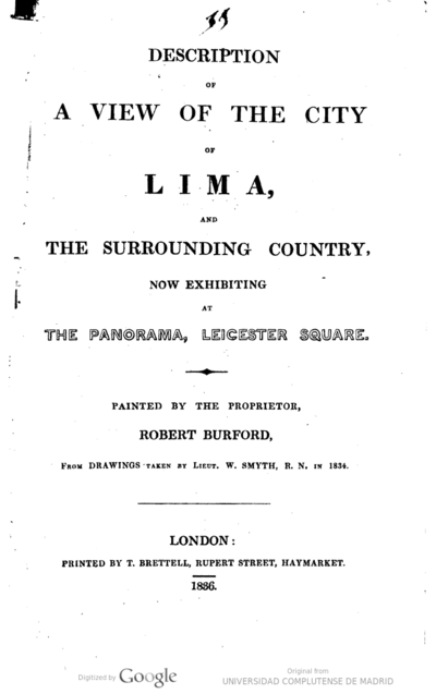 Image from object titled Description of a view of the city of Lima, and the surrounding Country now exhibiting at The Panorama, Leicester Square