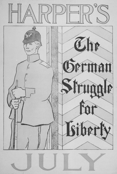 Harper's July: The German struggle for Liberty