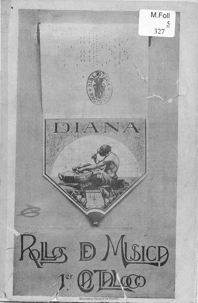 Image from object titled Diana [Texto impreso] :]rollos de música perforada adaptables a toda clase de aparatos y pianos automáticos de 88 notas