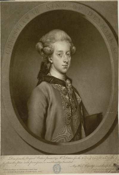 CHRISTIAN VII. KING OF DENMARK, &c