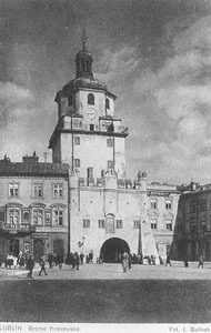 Brama Krakowska w Lublinie od strony Krakowskiego Przedmieścia