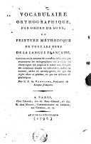 Image from object titled Vocabulaire orthographique par ordre de sons, ou Peinture méthodique de tous les sons de la langue française..