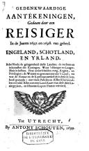 Image from object titled Gedenkwaardige aanteekeningen gedaan door een reisiger in de jaaren 1697 en 1698 van geheel Engeland, Schotland en Yrland