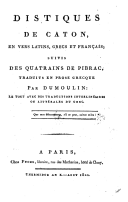 Image from object titled Distiques de Caton, en vers latins, grecs et français; suivis des Quatrains de Pilrac