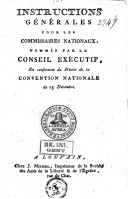Image from object titled Instructions générales pour les commissaires nationaux, nommés par le conseil exécutif, en conformité du décret de la convention nationale du 15 décembre 1792
