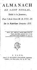 Image from object titled Almanach de Saint-Nicolas, dédié à la jeunesse, pour l'an de grace M.D.CCC.IV. de la République française XII