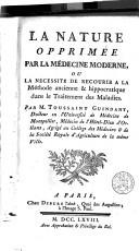 Image from object titled La nature opprimée par la médecine moderne, ou La nécessité de recourir à la méthode ancienne & hippocratique dans le traitement des maladies
