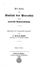 Image from object titled Die Lehre vom Einfluss des Processes auf das materielle Rechtsverhältniss historisch und dogmatisch dargestellt