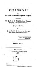 Image from object titled Staatsrecht der konstitutionellen Monarchie ein handbuch für Geschäftsmänner, studirende Jünglinge und gebildete Bürger