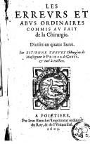 Image from object titled Les erreurs et abus ordinaires commis au fait de la chirurgie divisez en quatre livres