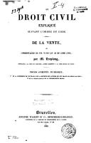 Image from object titled Le droit civil expliqué suivant l'ordre du Code. De la vente, ou commentaire du titre VI, livre III du Code civil