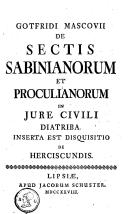 Image from object titled De sectis Sabinianorum & Proculianorum in iure civili diatriba inserta est disquisitio de Herciscundis
