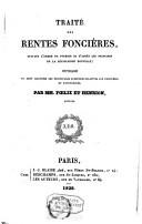 Image from object titled Traité des rentes foncières suivant l'ordre de Pothier et d'après les principes de la législation nouvelle, ..
