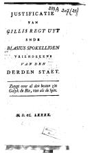 Image from object titled Justificatie van Gillis Regt uyt ende Blasius Spokellioen vriendekens van den derden staet