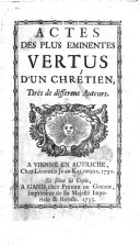 Image from object titled Actes des plus éminentes vertus d'un chrétien tirés de differens auteurs