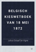 Image from object titled Belgisch kieswetboek van 18 mei 1872
