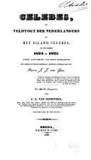 Image from object titled Celebes of Veldtogt der Nederlanders op het eiland Celebes, in de jaren 1824 en 1825, onder aanvoering van Zijne Excellentie den Heere luitenant-generaal (destijds generaal-majoor) Baron J. J. van Geen uit officiële rapporten