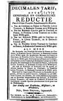 Image from object titled Decimalen tarif, ofte Generaele en gemakkelyke reductie van de nieuwe Fransche republicaensche munten