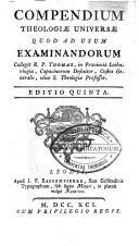 Image from object titled Compendium theologiæ universæ quod ad usum examinandorum collegit R.P. Thomas