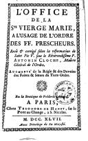 Image from object titled L'office de la Ste vierge Marie, à l'usage de l'ordre des FF. prêscheurs