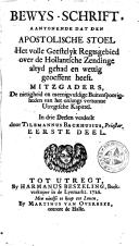Image from object titled Bewys-schrift, aantonende dat den apostolische stoel het volle geestelyk regtsgebied over de Hollantsche zendinge altyd gehad en wettig geoeffent heeft ...