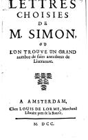 Image from object titled Lettres choisies de M. Simon, où l'on trouve un grand nombre de faits anecdotes de litérature