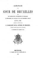 Image from object titled Almanach de la cour de Bruxelles sous les dominations autrichiennes et française, la monarchie des Pays-Bas et le gouvernement belge, de 1725 à 1840, formant l'introduction à l'almanach royal officiel de Belgique