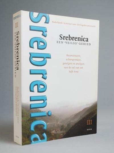 Srebrenica, een 'veilig' gebied (III)