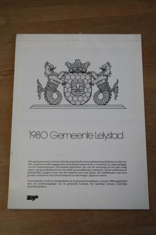 Kalender ter gelegenheid van de gemeentewording per 1 januari 1980 van Lelystad. De kalender is gemaakt en wordt aangeboden aan de nieuwe gemeente door haar rechtvoorganger het openbaar lichaam Zuidelijke IJsselmeerpolders...