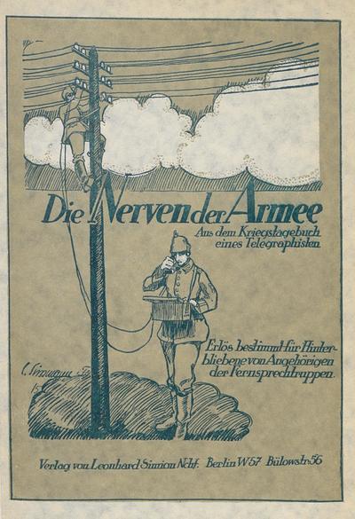 Image from object titled Die Nerven der Armee: aus dem Kriegstagebuch eines Telegraphisten