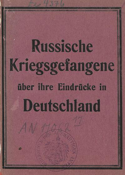 Image from object titled Russische Kriegsgefangene über ihre Eindrücke in Deutschland