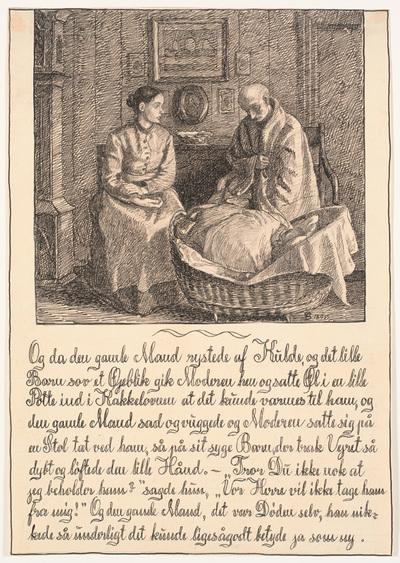 Og da den gamle Mand rystede af Kulde...; Historien om en Moder. 3