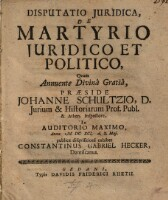 Image from object titled Disputatio Juridica, De Martyrio Juridico Et Politico