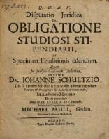 Image from object titled Disputatio Juridica De Obligatione Studiosi Stipendiarii