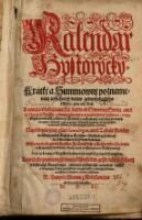 Image from object titled Kalendar Hystorycky. Kratke a Summownj poznamenanj wssechnech dnuw gednohokazdeho Mesyce, pres cely Rok (etc.) (Historischer Kalender etc.) boh.
