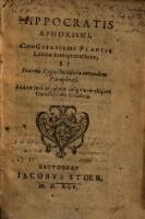 Image from object titled Hippocratis Aphorismi, Cvm Gvilielmi Plantii Latina interpretatione, Et Ioannis Lygæci ... Paraphrasi. Additæe sunt ad calcem insigniores aliquot Cornelij Celsi sententiæ