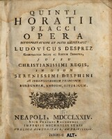 Image from object titled Quinti Horatii Flacci Opera ; Interpretatione Et Notis Illustravit Ludovicus Desprez ... In Usum Serenissimi Delphini Ac Serenissimorum Principum Burgundiae, Andium, Biturgium