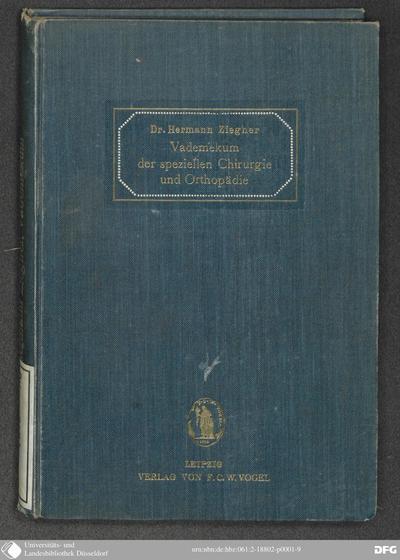 Image from object titled Vademekum der speziellen Chirurgie und Orthopädie für Ärzte / von Hermann Ziegner