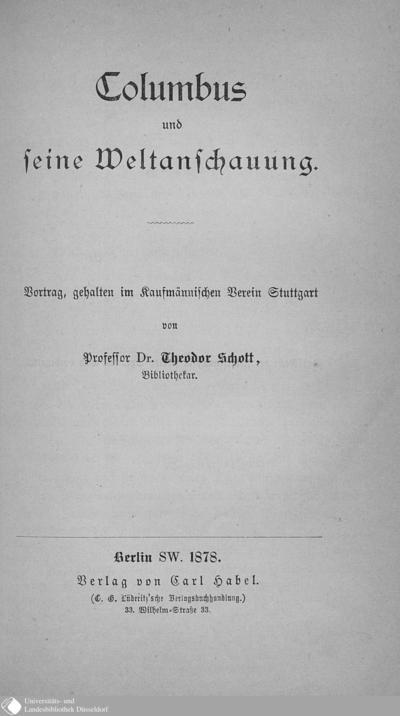 Image from object titled Columbus und seine Weltanschauung : Vortrag, gehalten im Kaufmännischen Verein Stuttgart / von Theodor Schott