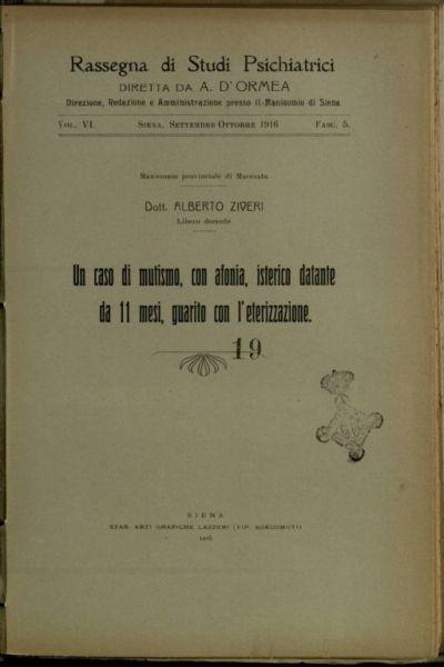 Un *caso di mutismo, con afonia, isterico datante da 11 mesi, guarito con l'eterizzazione  / Alberto Ziveri
