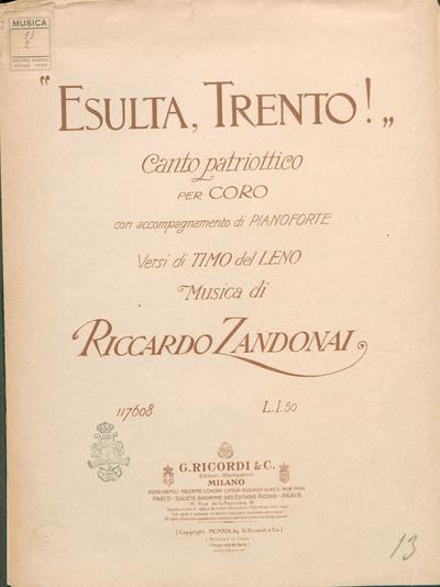 Image from object titled Esulta, Trento! : Canto patriottico per coro, con accompagnamento di pianoforte / Versi di Timo Del Leno