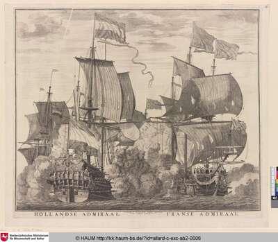 Hollandse Admiraal; Franse Admiraal [Holländisches und Französisches Admiralsschiff]