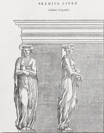 Premier Livre. Colonnes Caryatides
